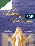 127366315 Le Testament Des Trois Marie by Daniel Meurois Givaudan