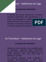 Os Tchambuli – Habitantes do Lago