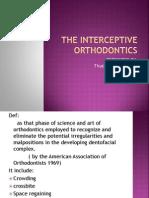 The Interceptive Orthodontics