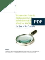 Rapport de dépenses de la sénatrice Pamela Wallin