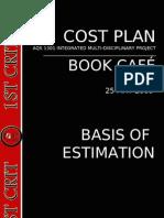 Presentation 1 Cost Plan 1st Crit
