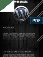 Apresentacao Sexta Tai e Helder - Wordpress