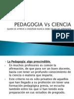 Pedagogia vs Ciencia