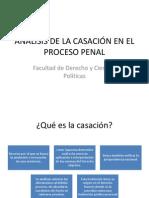 ANÁLISIS DE LA CASACIÓN