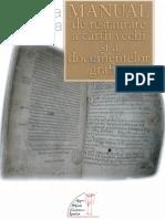 Florea Oprea Manual de Restaurare a Cartii Vechi Si a Documentelor Grafice