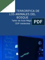 NOCHE TERRORÍFICA DE LOS ANIMALES DEL BOSQUE