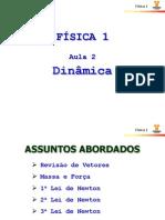 Fisica 1 - Aula 2 - Dinamica