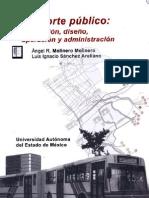 Transporte Publico Planeacion Diseno Operacion y Administracion Escrito Por Angel Molinero Luis Ignacio Sanchez Arellano