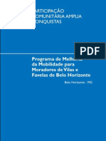 011programa de Melhoria Da Mobilidade Para Moradores de Vilas e Favelas de Bh