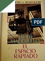 """"""" El Espacio Raptado """" - Javier Maderuelo"""