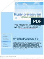 Hydro Heaven - HYDROPONICS 101Hydroponic gardens are not new by any means.