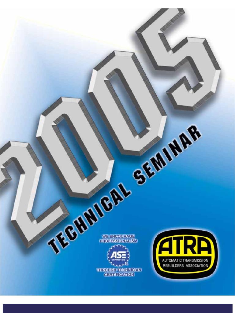 2005 ATRA Seminar Manual | Automatic Transmission