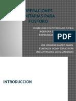 EXPOSICIÓN DE OPERACIONES UNITARIAS PARA FOSFOROf