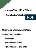DIAGNOSA KELAINAN MUSKULOSKELETAL.ppt