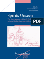 Gottler, Christine and Neuber, Wolfgang - Spirits Unseen~the Representation of Subtle Bodies in Early Modern European Culture