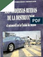 Las modernas ruedas de la destrucción El automovil en la Ciudad de México