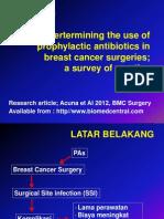 Dertermining the Use of Prophylactic Antibiotics in Breast
