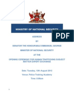 ADDRESS BY SENATOR THE HONOURABLE EMMANUEL GEORGE MINISTER OF NATIONAL SECURITY AT THE  OPENING CEREMONY FOR HUMAN TRAFFICKING SUBJECT MATTER EXPERT EXCHANGE