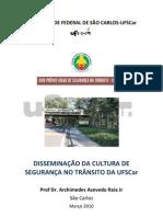 DISSEMINAÇÃO DA CULTURA DE SEGURANÇA NO TRÂNSITO DA UFSCar