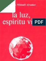 Aivanhov Omraam Mikhael - La Luz Espiritu Vivo