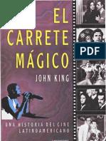 King, John - El carrete mágico. Una historia del cine latinoamericano