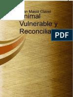 Animal Vulnerable y Reconciliable