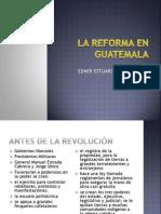 La Reforma en Guatemala