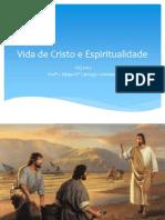 Vida de Cristo e Espiritualidade