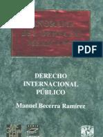 131447194 Becerra Ramirez Manuel Derecho Internacional Publico PDF