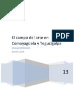 El Campo Artistico en Comayaguela y Tegucigalpa