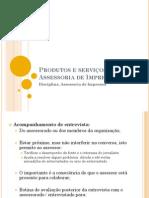 Produtos e serviços da Assessoria