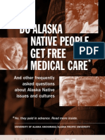 Do Alaska Native People Get Free Medical Care?*