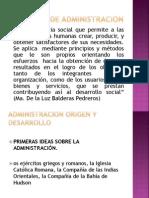 ORIGEN Y DESARROLLO DE LA ADMINISTRACIÓN - copia