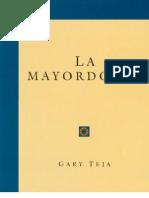 Gary Teja - La Mayordomia