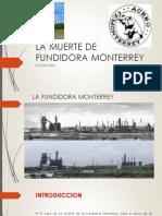 La Muerte de Fundidora Monterrey