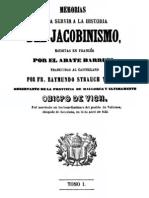 Memorias Para Servir a La Historia Del Jacobinismo Tomo 1