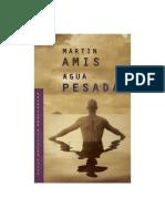 Amis Martin - Agua Pesada