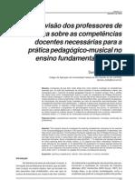 A VISÃO DOS PROFESSORES DE MÚSICA SOBRE AS COMPETÊNCIAS DOCENTES NECESSÁRIAS PARA A PRÁTICA PEDAGÓGICA MUSICAL NO ENSINO FUNDAMENTAL E MÉDIO