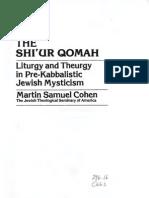 Martin Samuel Cohen-The Shi'Ur Qomah_ Liturgy and Theurgy in Pre-Kabbalistic Jewish Mysticism-University Press of America, Inc. (1983)