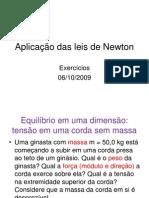 Aplicação das leis de Newton