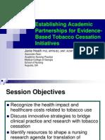 Establishing Academic Partnerships for Evidence-Based Tobacco Cessation Initiatives