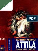 Thomas R.P. Mielke - Tanrının Kırbacı Attila II