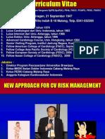 New Approach for CV Risk Management (Prof. DR.dr. Djanggan Sargowo, SpPD,SpJP (K))