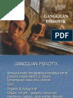 5.Gangguan Psikotik Non-Organik (Fungsional)
