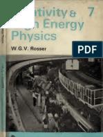 Relativity & High Energy Physics - Rosser (Wykeham Publications Ltd. 1969)