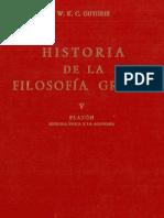 Guthrie W K C - Historia De La Filosofia Griega Tomo V Platon Segunda Epoca Y La Academia.pdf