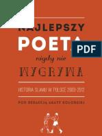 Najlepszy poeta nigdy nie wygrywa. Historia slamu w Polsce 2003-2012