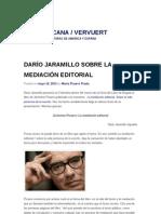 Dario Jaramillo (La Mediacion Editorial)