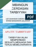 MEMBANGUN KECERDASAN TARBIYYAH