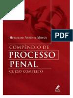 Compêndio de Processo Penal - Heráclito Antônio Mossin